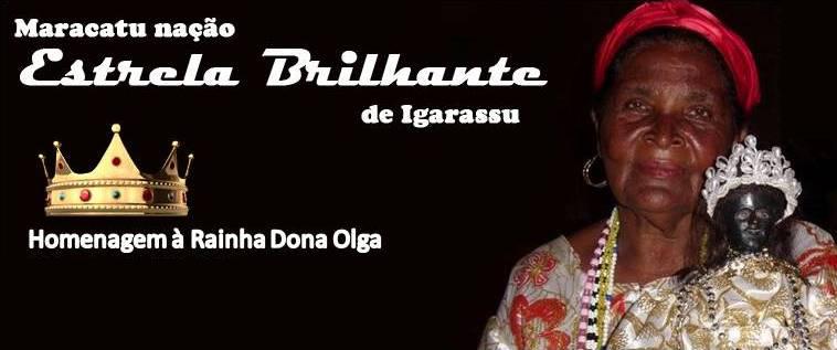 RAINHA-DONA-OLGA IGARASSU