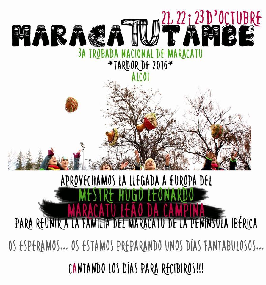 3er Maracatu també. 21-23 octubre en Alcoy (Alicante)